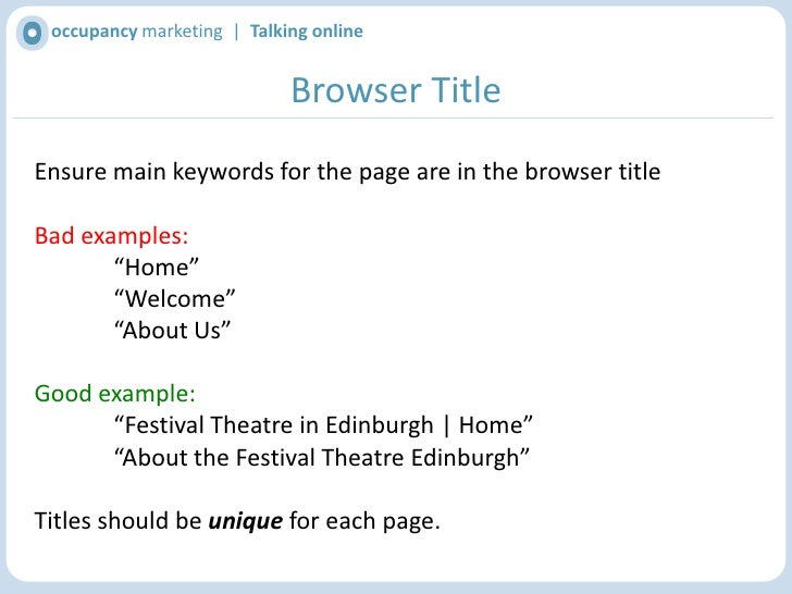 occupancy marketing  |  Talking online<br />Search Engine Optimisation<br />Use keywords in main elements of a page:<br />...