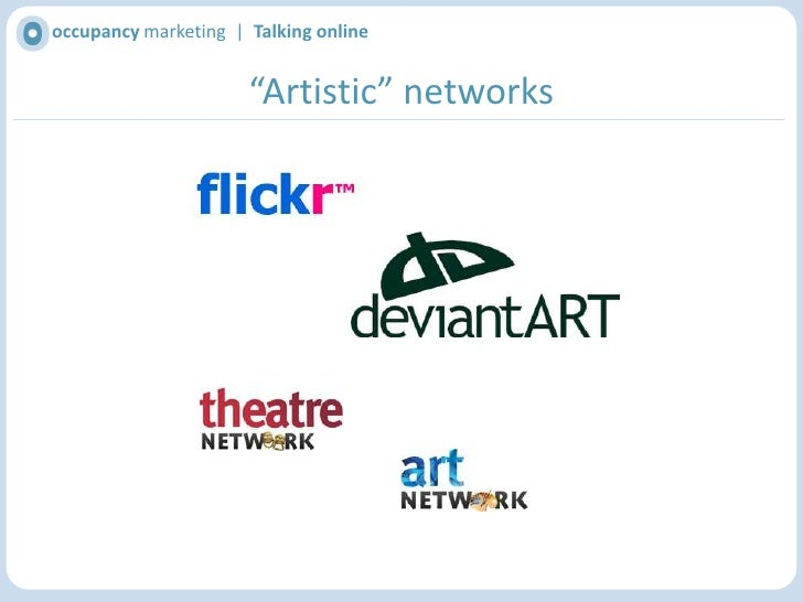 occupancy marketing  |  Talking online<br />The obvious biggies<br />http://www.youtube.com/user/metmuseum<br />