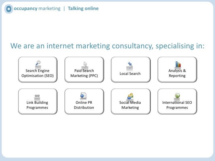 occupancy marketing  |  Talking online<br />We are an internet marketing consultancy, specialising in:<br />Search Engine ...