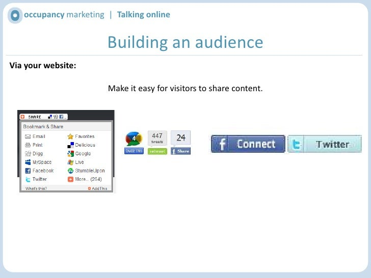 occupancy marketing  |  Talking online<br />Building an audience<br />Via your website:<br />… or integrate live feeds<br />