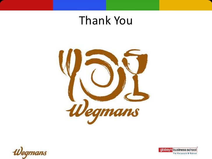 wegmans operations management essay Executives and senior managers who have or aspire to have general management responsibilities senior executives seeking to develop the skills and confidence needed to lead in a constantly changing environment.