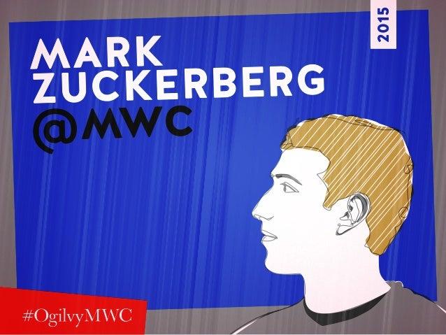 MARK ZUCKERBERG @MWC 2015