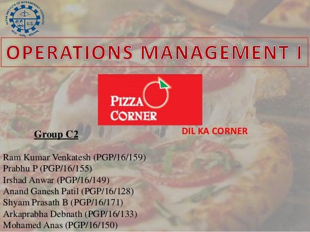 Group C2                     DIL KA CORNERRam Kumar Venkatesh (PGP/16/159)Prabhu P (PGP/16/155)Irshad Anwar (PGP/16/149)An...