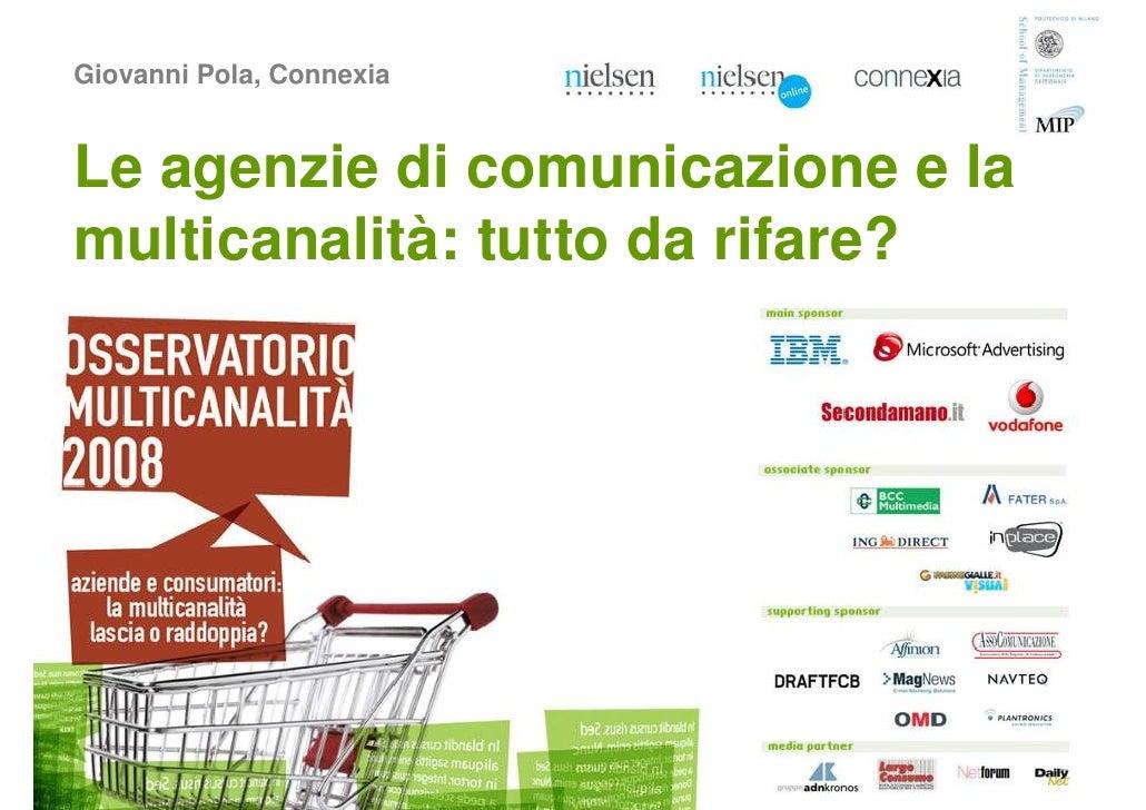 Giovanni Pola, Connexia   Le agenzie di comunicazione e la multicanalità: tutto da rifare?