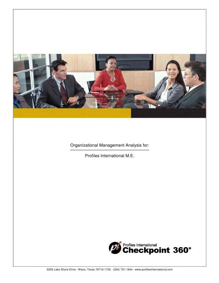 Organizational Management Analysis for:                            Profiles International M.E.5205 Lake Shore Drive · Waco...
