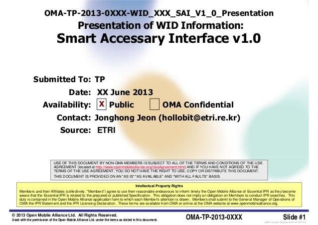 OMA-TP-2013-0XXX-WID_XXX_SAI_V1_0_Presentation                                             Presentation of WID Information...