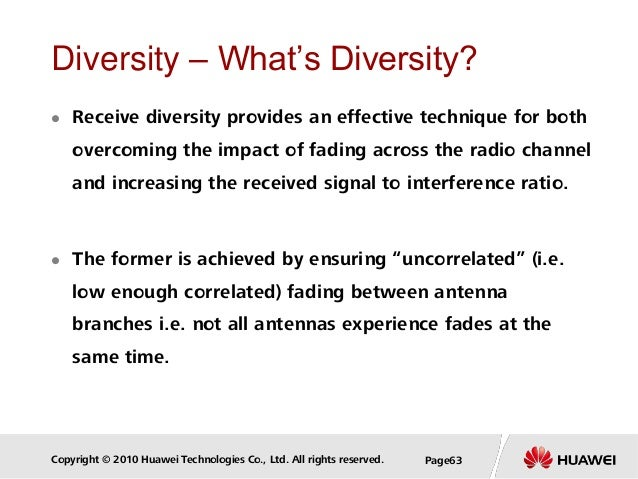 Copyright © 2010 Huawei Technologies Co., Ltd. All rights reserved. Page63 Diversity – What's Diversity?  Receive diversi...