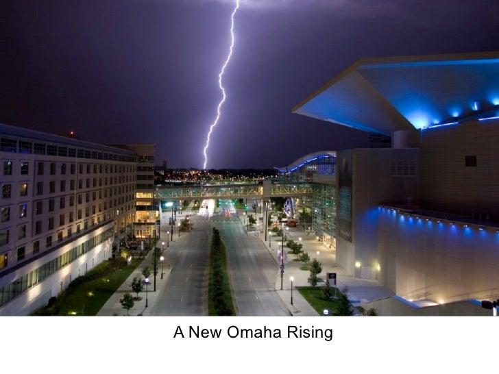 A New Omaha Rising