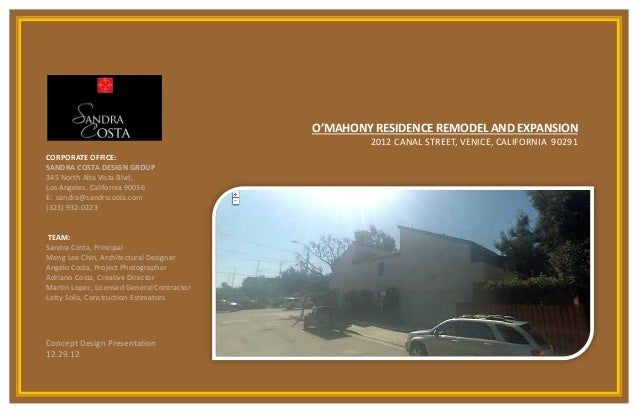 O'MAHONY RESIDENCE REMODEL AND EXPANSION                                                    2012 CANAL STREET, VENICE, CAL...