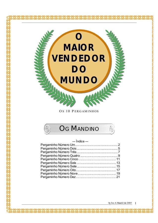 """Os Dez Pergaminhos - texto extraído do livro """"O maior"""