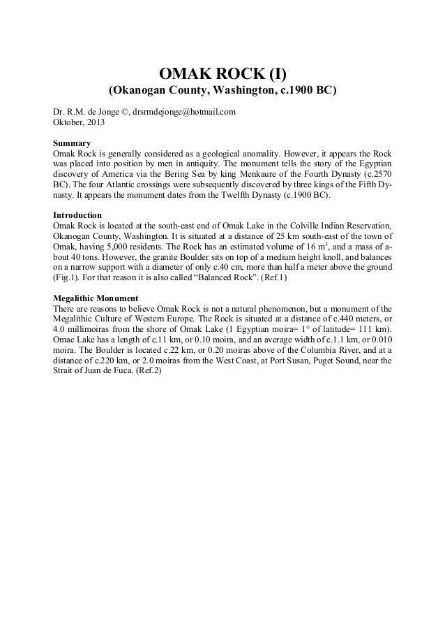 OMAK ROCK (I) (Okanogan County, Washington, c.1900 BC) Dr. R.M. de Jonge ©, drsrmdejonge@hotmail.com Oktober, 2013 Summary...