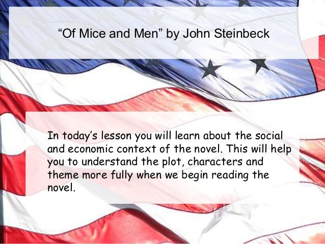 """""""Of Mice and Men"""" by John Steinbeck  In today's lesson you will learn about the social and economic context of the novel. ..."""