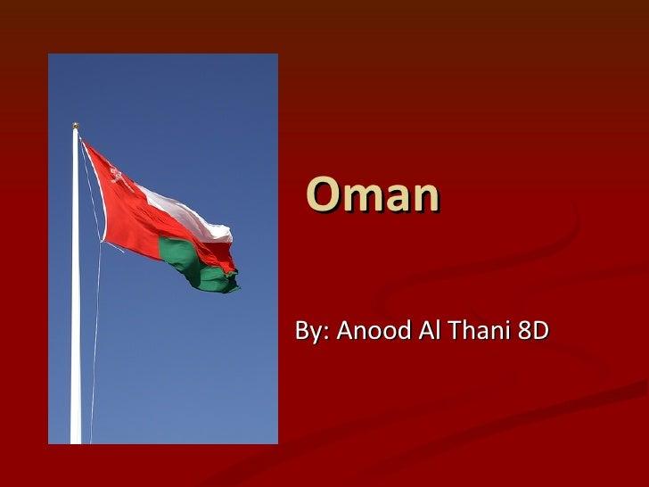 Oman By: Anood Al Thani 8D