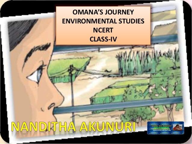 OMANA'S JOURNEY ENVIRONMENTAL STUDIES NCERT CLASS-IV