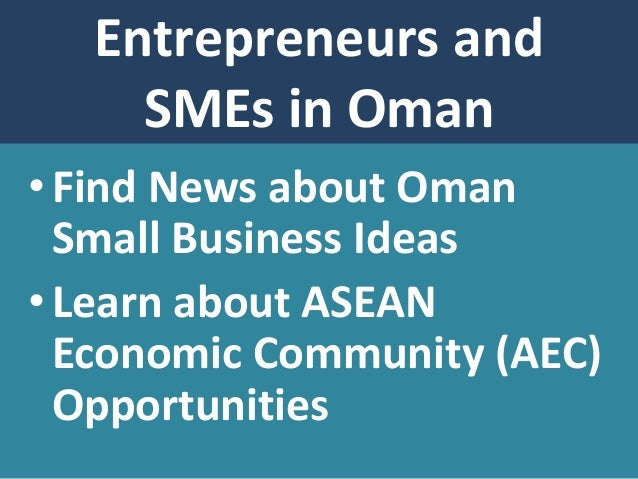 small business ideas and opportunities 1 oman small business ideas