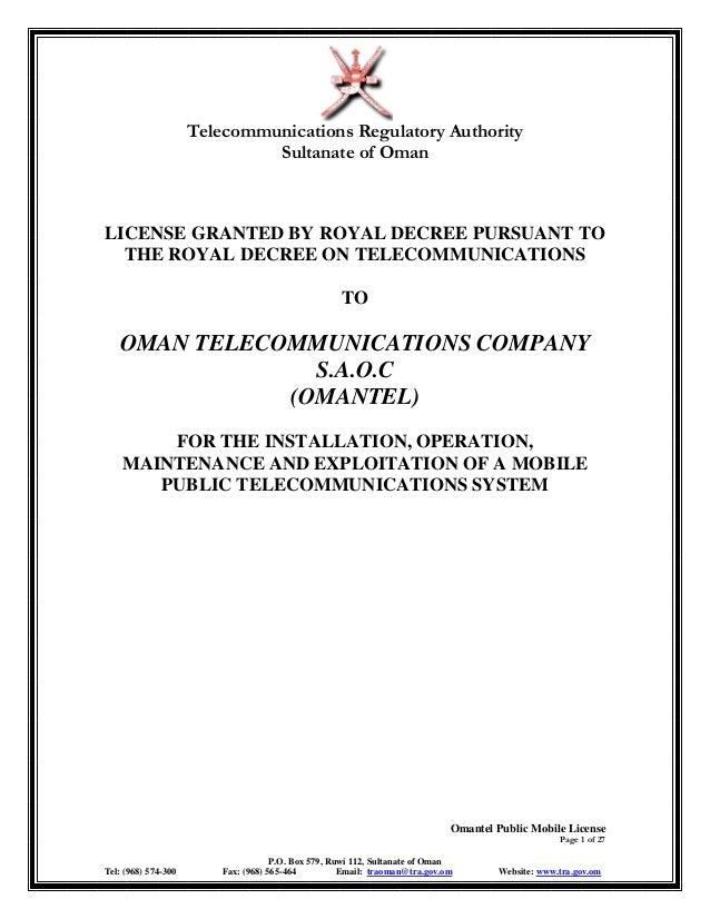 Telecommunications Regulatory Authority Sultanate of Oman Omantel Public Mobile License Page 1 of 27 P.O. Box 579, Ruwi 11...