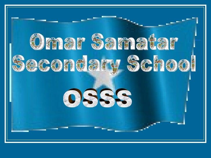 Omar Samatar  Secondary School OSSS