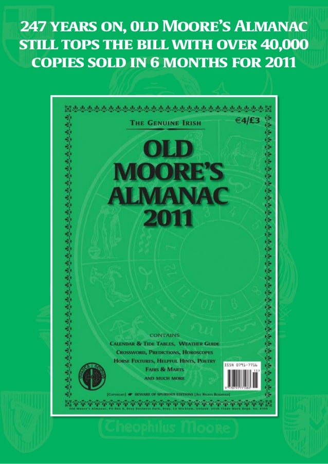 247 years on, 0ld Moore's Almanacstill tops the bill with over 40,000  copies sold in 6 months for 2011
