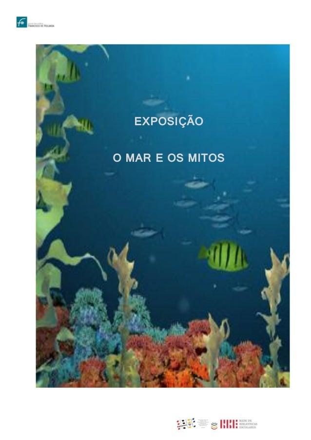 EXPOSIÇÃO O MAR E OS MITOS