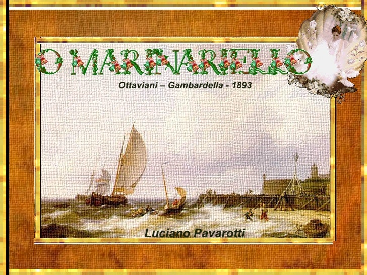 Ottaviani – Gambardella - 1893 Luciano Pavarotti