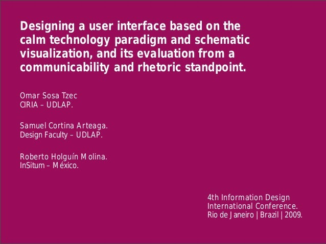 Designing a user interface based on the calm technology paradigm and schematic visualization, and its evaluation from a co...