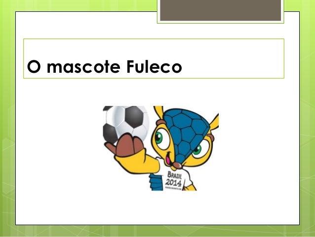 O mascote Fuleco