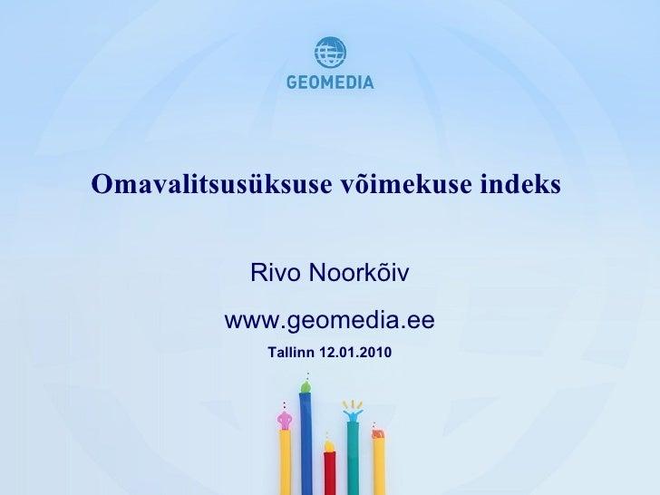 Asukohaga seotud loendustulemuste kasutamine  KOV-ide  töös  Diana Makarenko-Piirsalu REL 2011 GIS alamprojektijuht / GIS ...