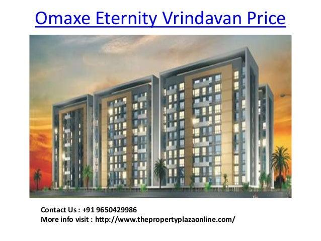 Omaxe Eternity Vrindavan Price Contact Us : +91 9650429986 More info visit : http://www.thepropertyplazaonline.com/