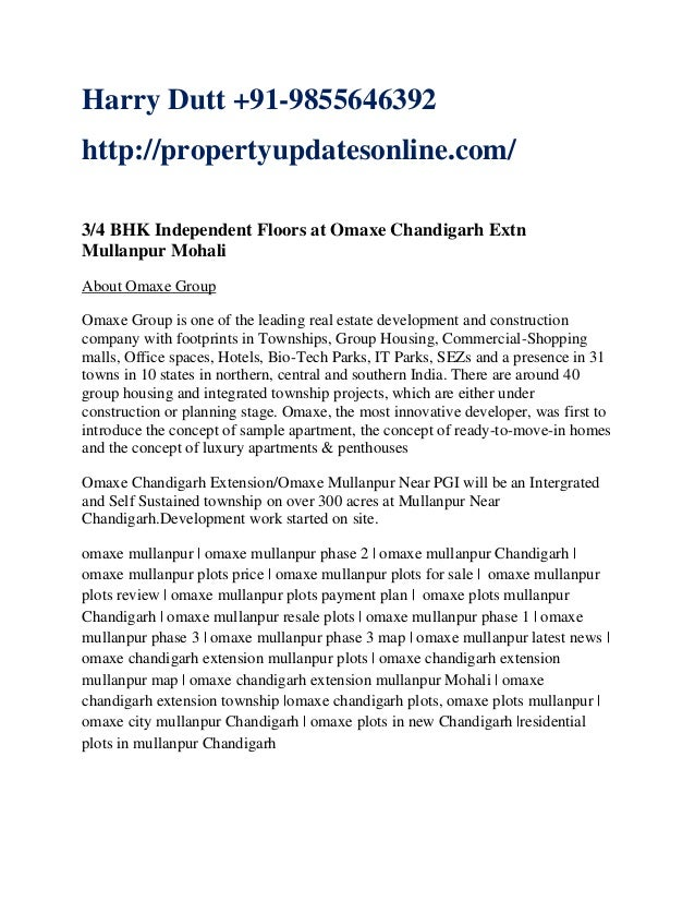Harry Dutt +91-9855646392 http://propertyupdatesonline.com/ 3/4 BHK Independent Floors at Omaxe Chandigarh Extn Mullanpur ...