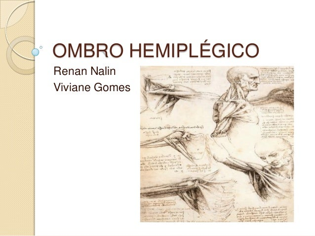 OMBRO HEMIPLÉGICORenan NalinViviane Gomes