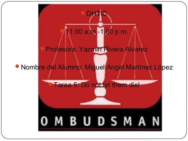 DHTIC 11.00 a.m.-1.00 p.m. Profesora: Yazmin Rivera Alvarez Nombre del Alumno: Miguel Angel Martínez López Tarea 5: D...