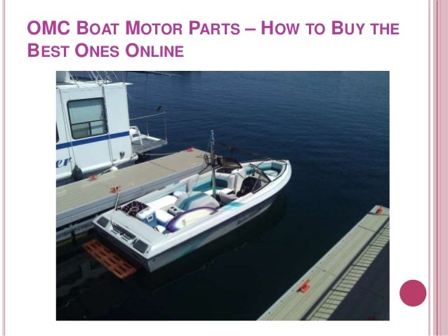 OMC Boat Motor Parts – How to Buy the Best Ones Online