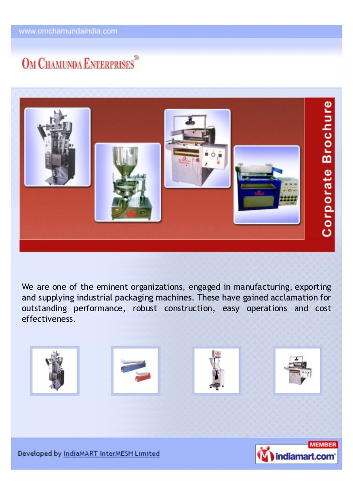 We are one of the eminent organizations, engaged in manufacturing, exportingand supplying industrial packaging machines. T...