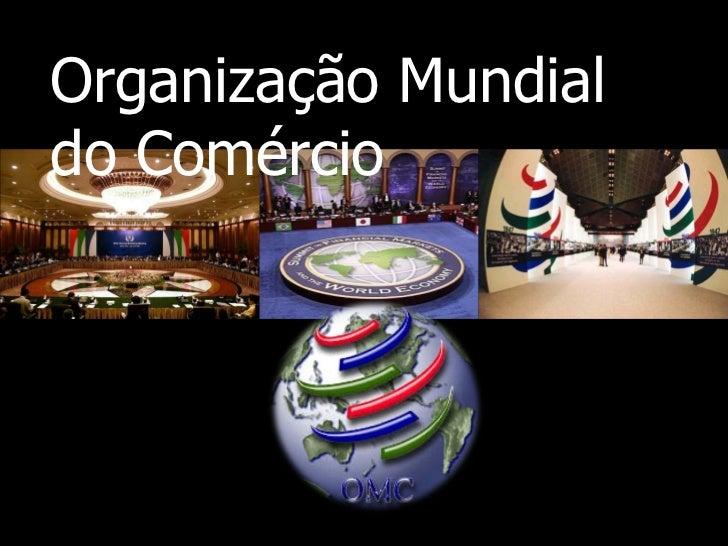 Organização Mundial  do Comércio15 de Dezembro de 2011