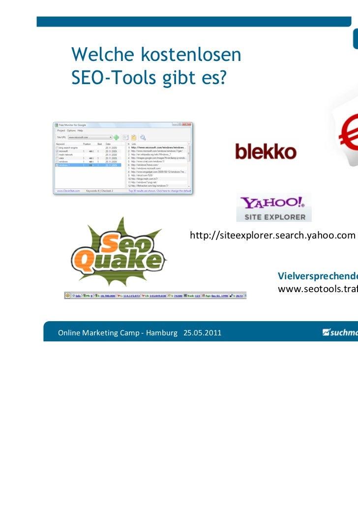 Welche kostenlosen   SEO-Tools gibt es?                                 http://siteexplorer.search.yahoo.com              ...
