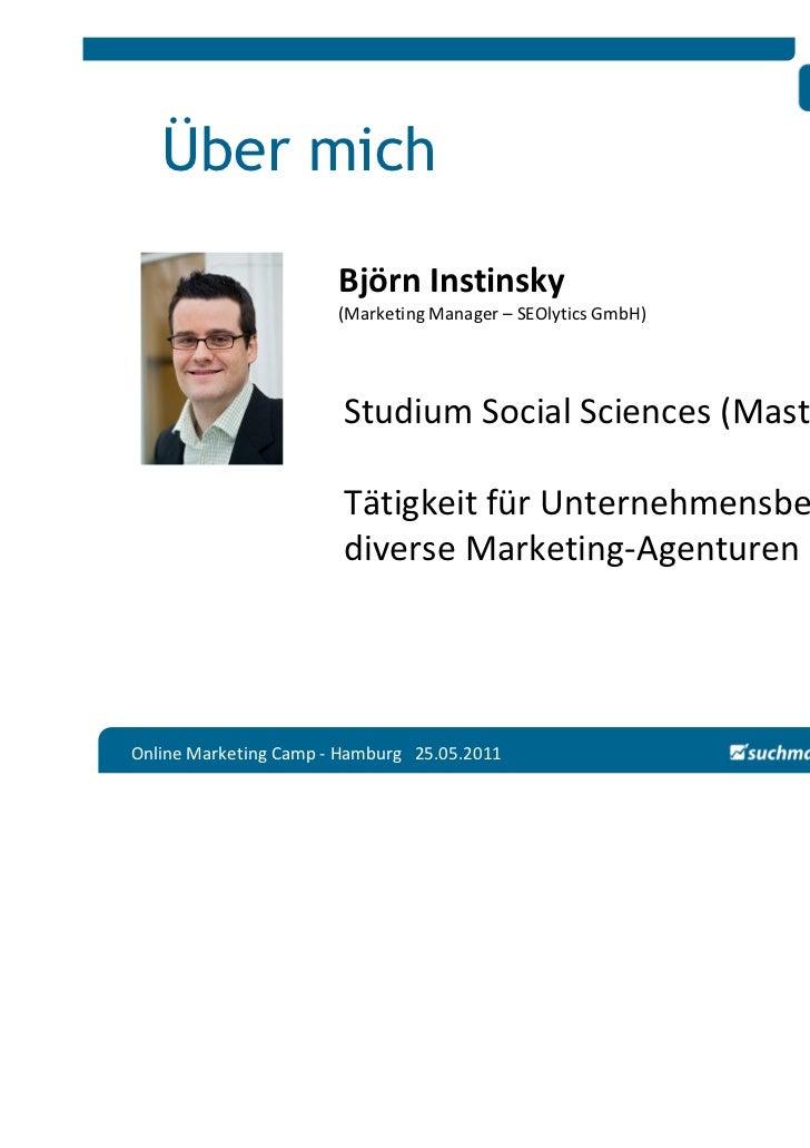 Über mich                       Björn Instinsky                       (Marketing Manager – SEOlytics GmbH)                ...