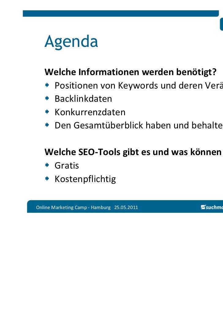 Agenda   Welche Informationen werden benötigt?    Positionen von Keywords und deren Veränderung    Backlinkdaten    Konkur...