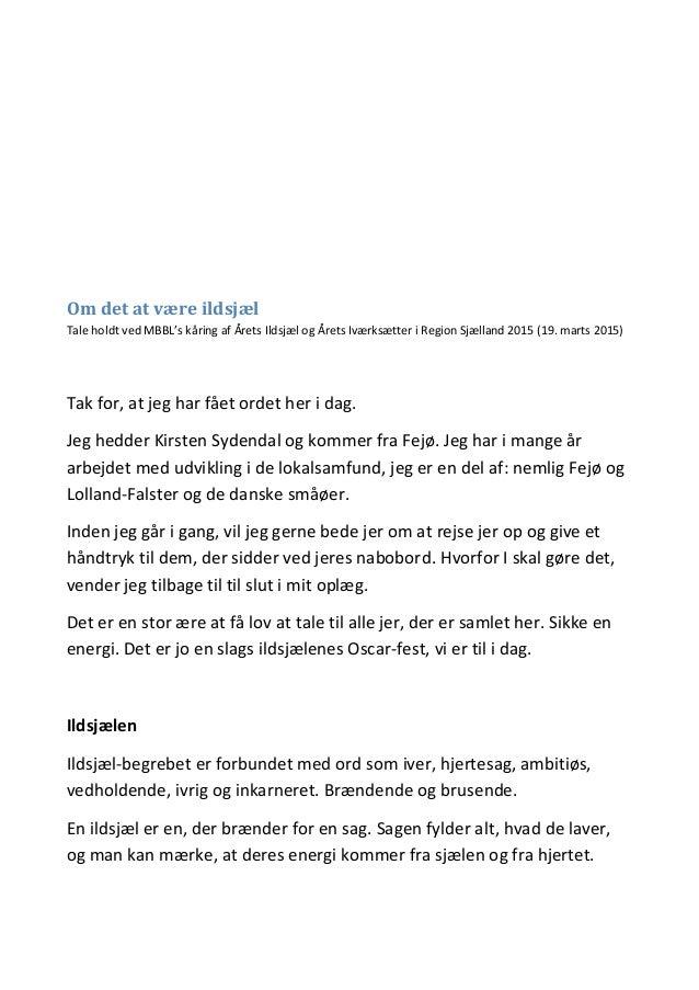 Om det at være ildsjæl Tale holdt ved MBBL's kåring af Årets Ildsjæl og Årets Iværksætter i Region Sjælland 2015 (19. mart...