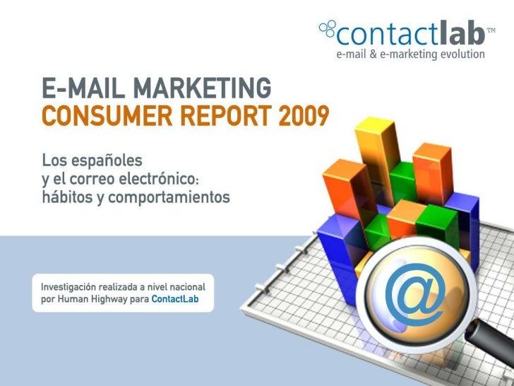 EMAIL MARKETING CONSUMER REPORT 2009   El uso del correo electrónico en España