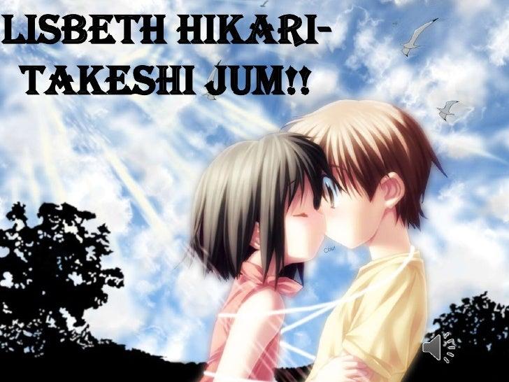 Lisbeth hikari-takeshi jum!!<br />