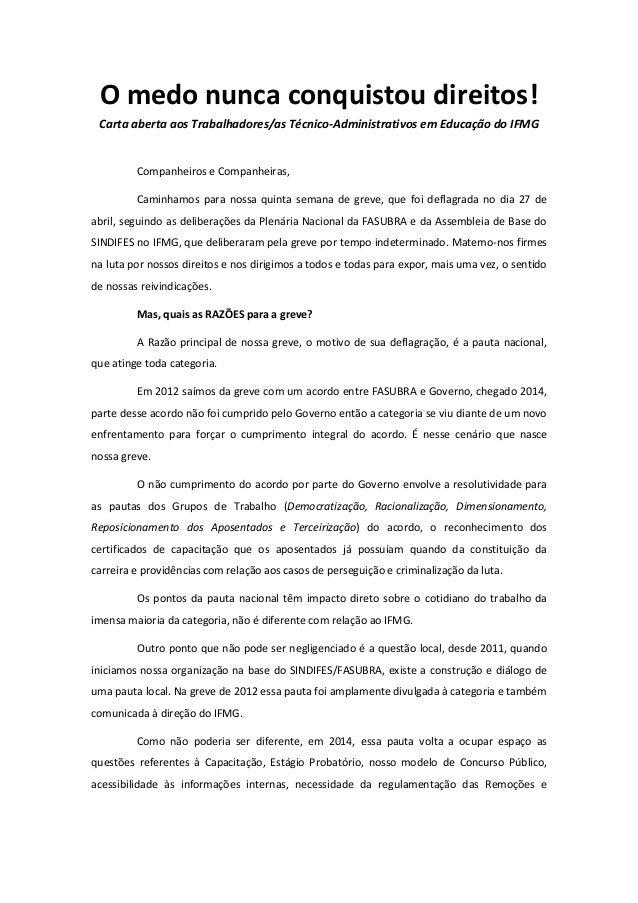O medo nunca conquistou direitos! Carta aberta aos Trabalhadores/as Técnico-Administrativos em Educação do IFMG Companheir...
