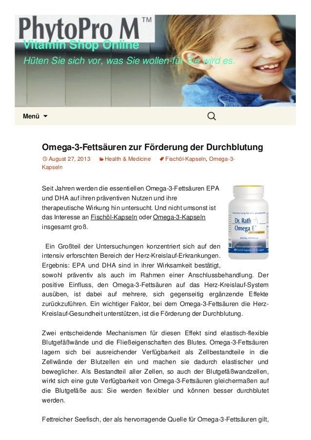 Vitamin Shop Online Hüten Sie sich vor, was Sie wollen-für Sie wird es. Menü  Omega-3-Fettsäuren zur Förderung der Durchb...
