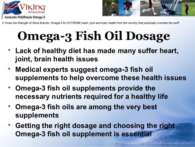 omega 3 fish oil dosage how much omega 3 dose do i need