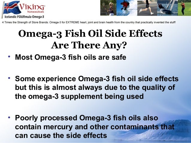 omega 3 fish oil side effects are there any