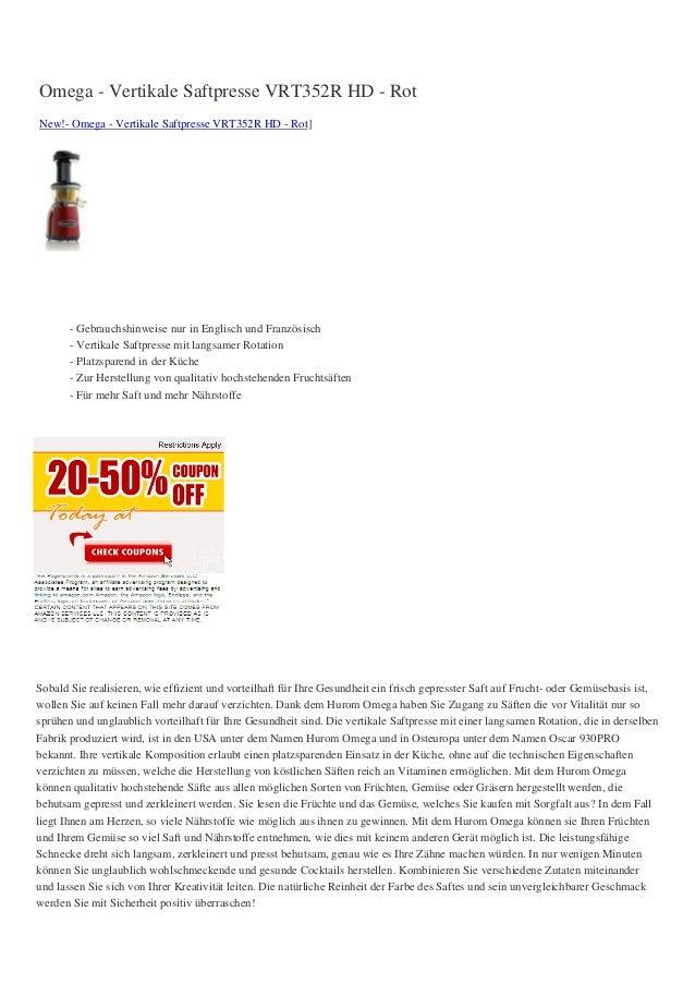 Omega - Vertikale Saftpresse VRT352R HD - RotNew!- Omega - Vertikale Saftpresse VRT352R HD - Rot]       - Gebrauchshinweis...