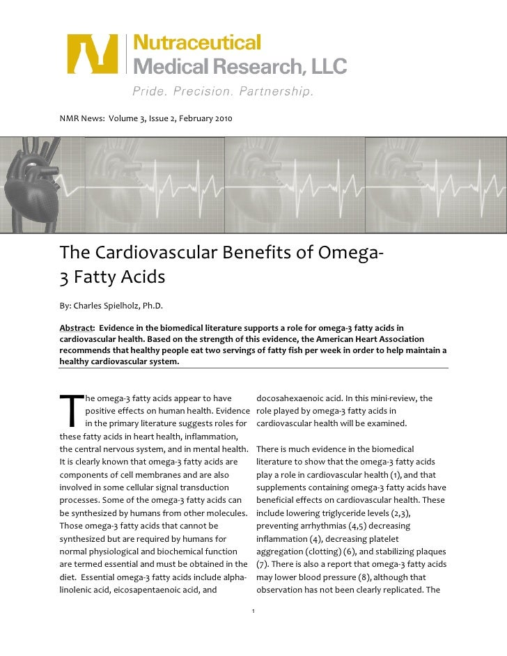 NMR News: Volume 3, Issue 2, February 2010     The Cardiovascular Benefits of Omega- 3 Fatty Acids By: Charles Spielholz, ...