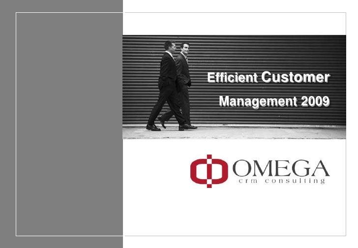 Efficient Customer Management 2009<br />