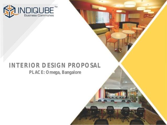 INTERIOR DESIGN PROPOSAL PLACE: Omega, Bangalore