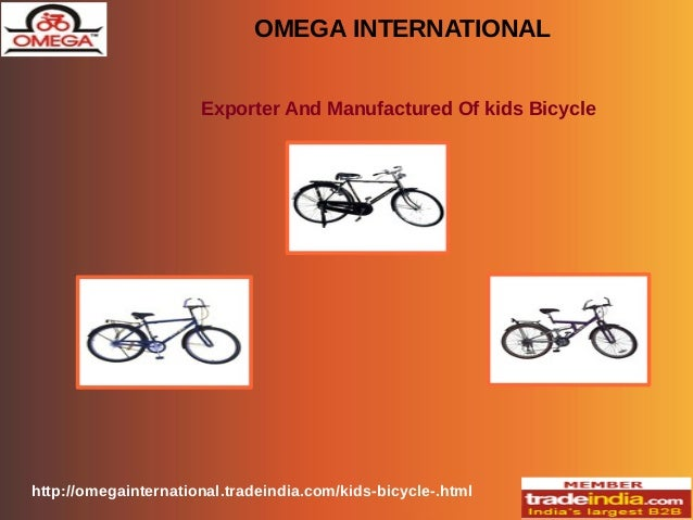 OMEGA INTERNATIONAL Exporter And Manufactured Of kids Bicycle http://omegainternational.tradeindia.com/kids-bicycle-.html