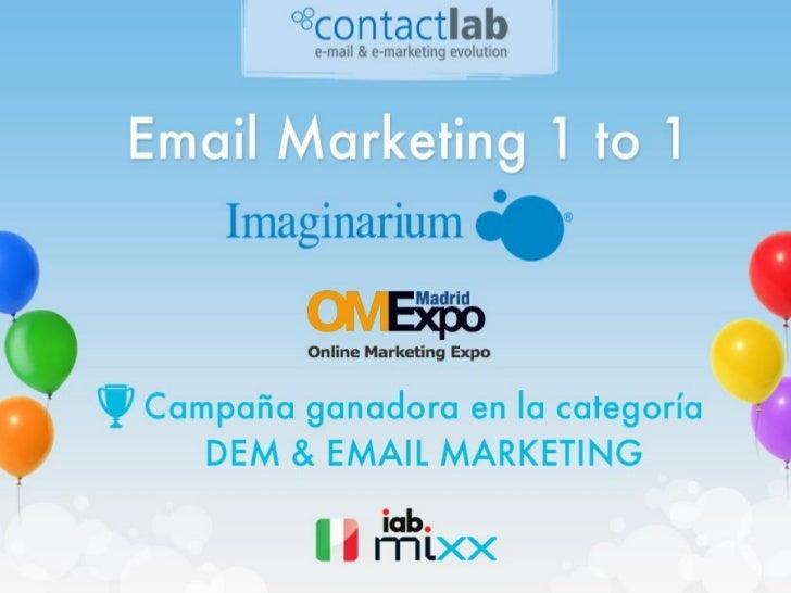 ContactLab: quiénes somos•   Plataforma de envío email, sms, fax•   Agencia estratégica y creativa•   La herramienta líder...